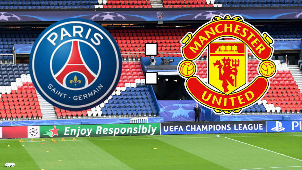 Paris Saint-Germain gegen Manchester United im Live-Ticker